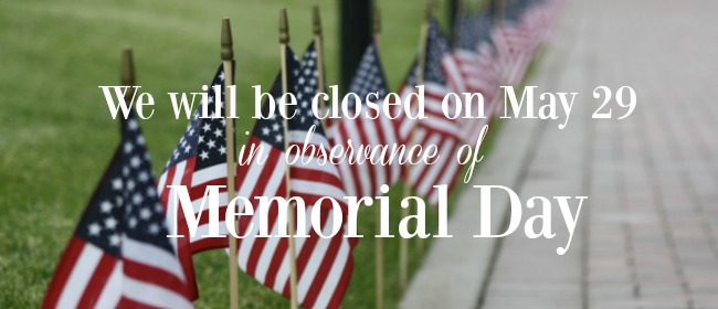 Image result for closed for memorial day sign 2017